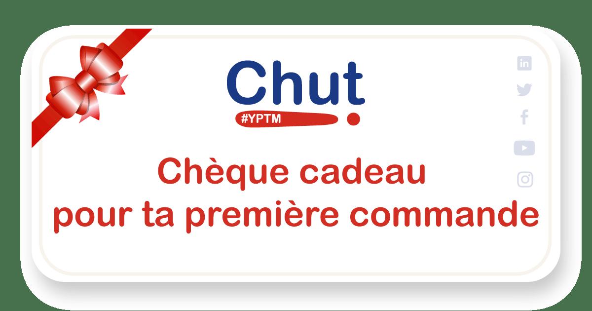 chèque Cadeau-première-commande-Chut